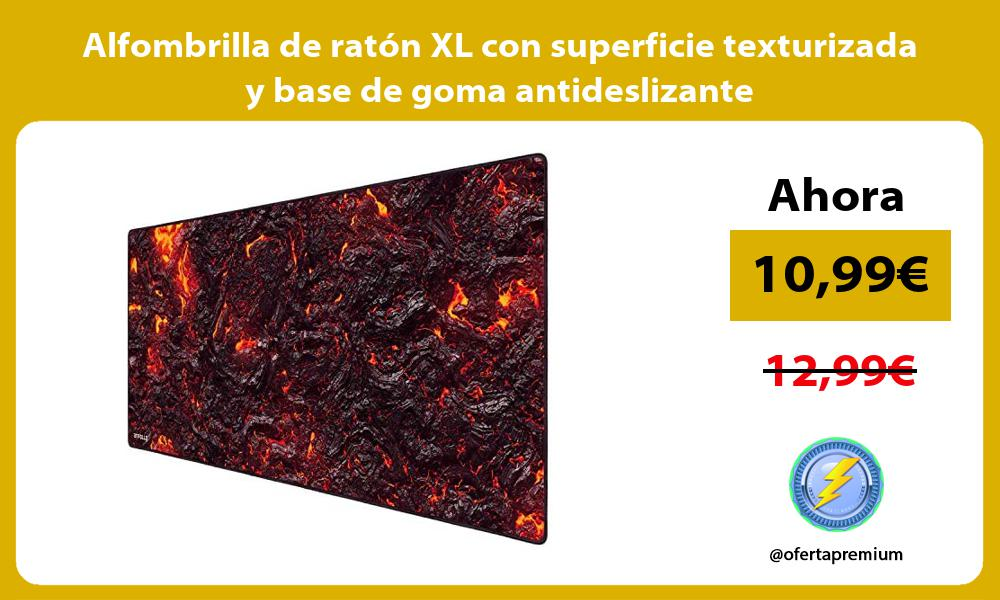 Alfombrilla de ratón XL con superficie texturizada y base de goma antideslizante