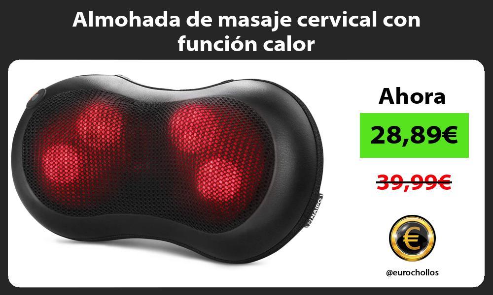 Almohada de masaje cervical con función calor
