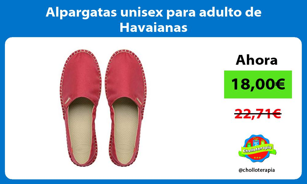 Alpargatas unisex para adulto de Havaianas