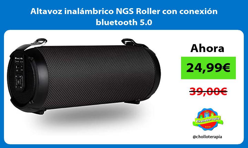 Altavoz inalámbrico NGS Roller con conexión bluetooth 5 0