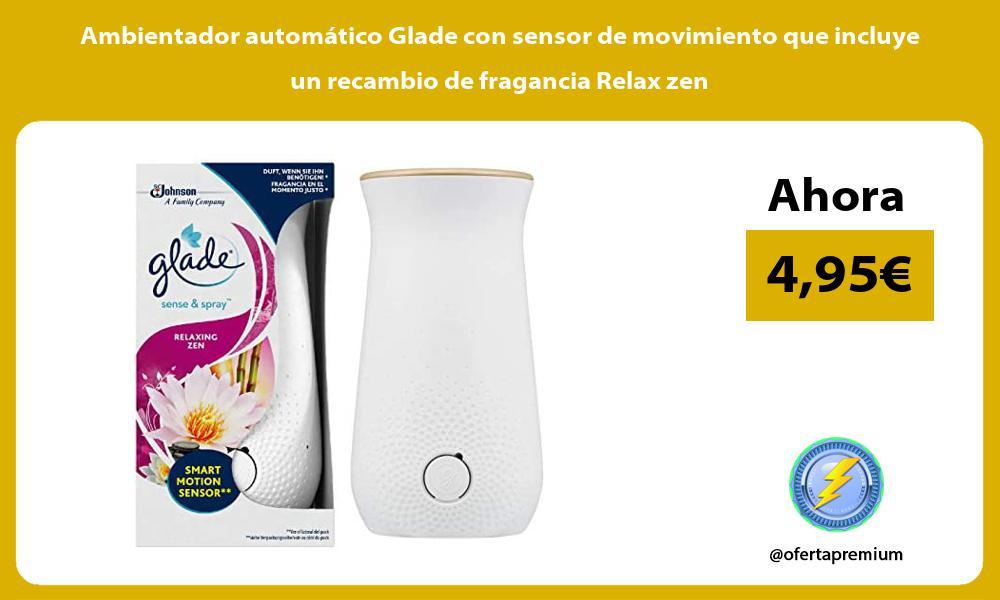 Ambientador automático Glade con sensor de movimiento que incluye un recambio de fragancia Relax zen