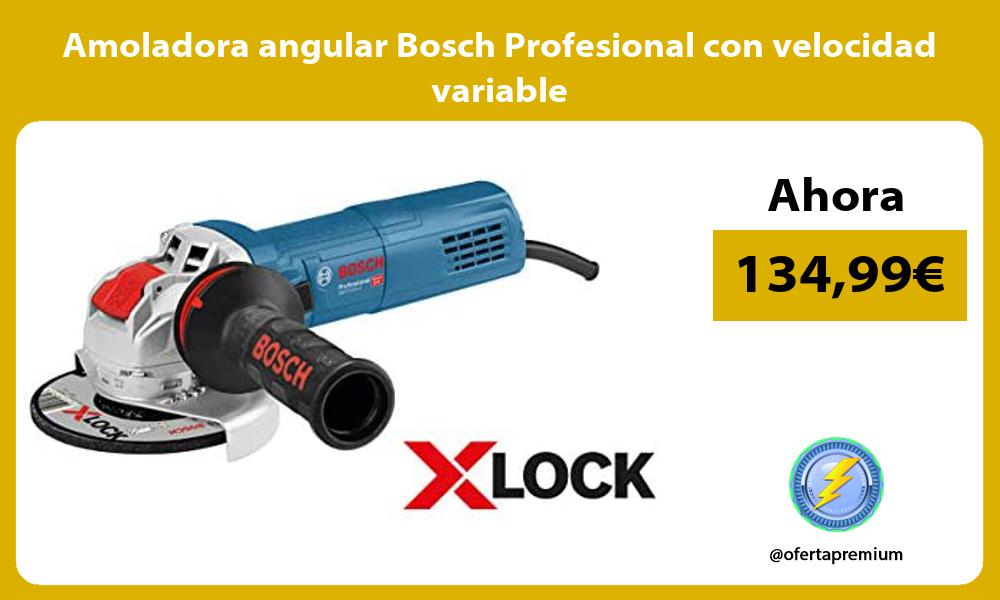 Amoladora angular Bosch Profesional con velocidad variable
