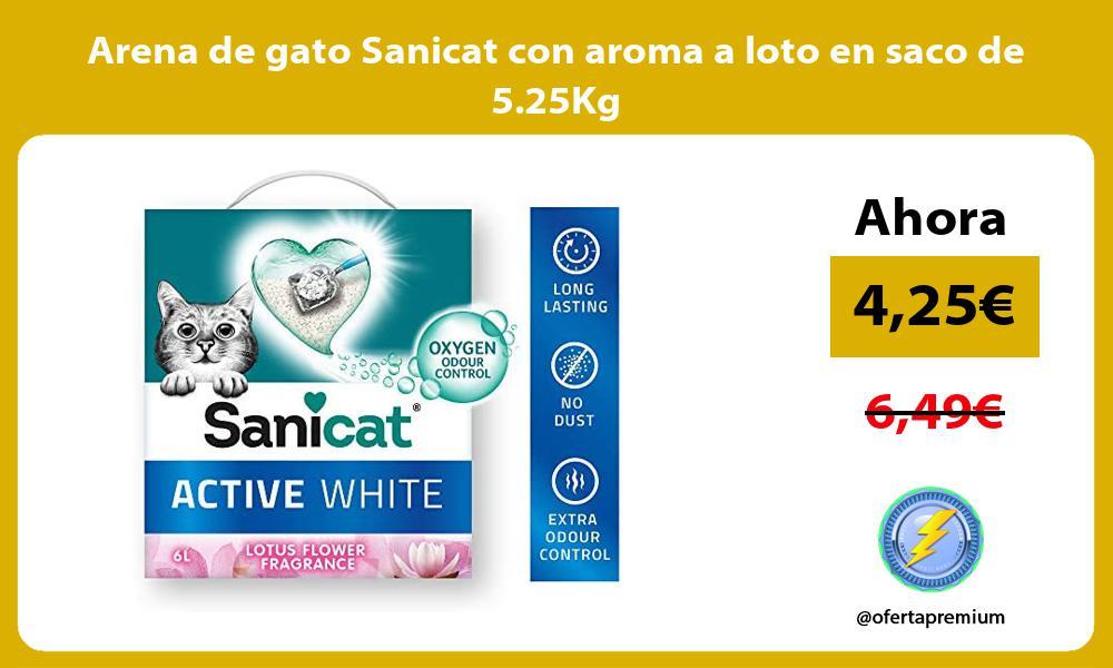 Arena de gato Sanicat con aroma a loto en saco de 5 25Kg