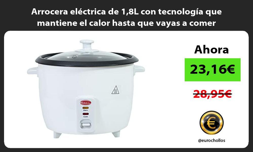 Arrocera eléctrica de 18L con tecnología que mantiene el calor hasta que vayas a comer