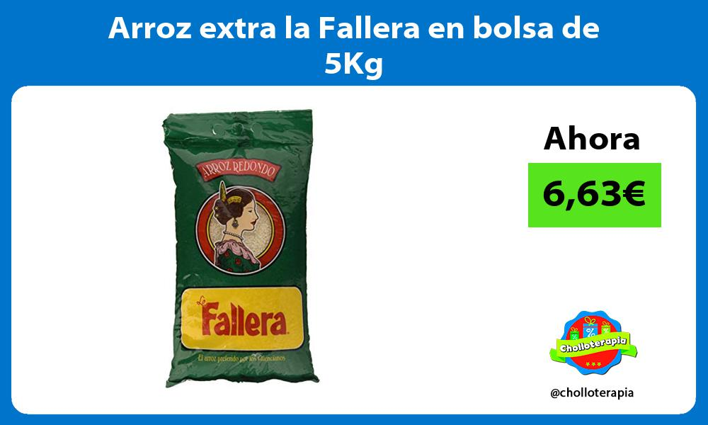 Arroz extra la Fallera en bolsa de 5Kg