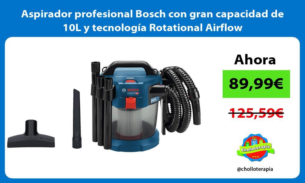 Aspirador profesional Bosch con gran capacidad de 10L y tecnología Rotational Airflow