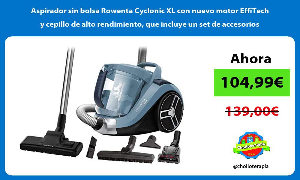 Aspirador sin bolsa Rowenta Cyclonic XL con nuevo motor EffiTech y cepillo de alto rendimiento que incluye un set de accesorios