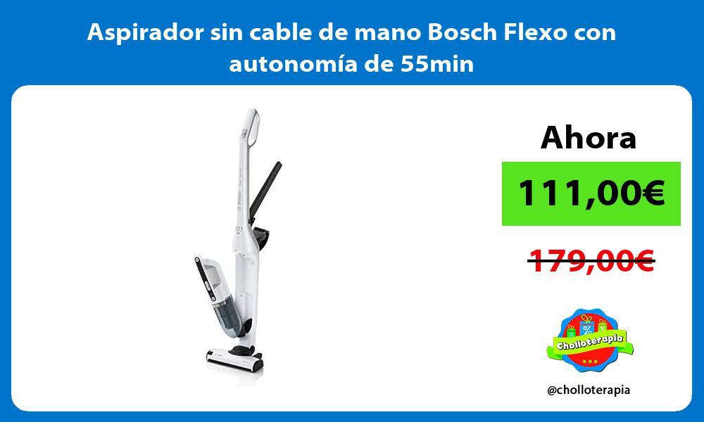 Aspirador sin cable de mano Bosch Flexo con autonomía de 55min
