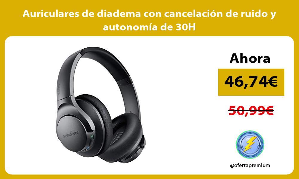 Auriculares de diadema con cancelación de ruido y autonomía de 30H