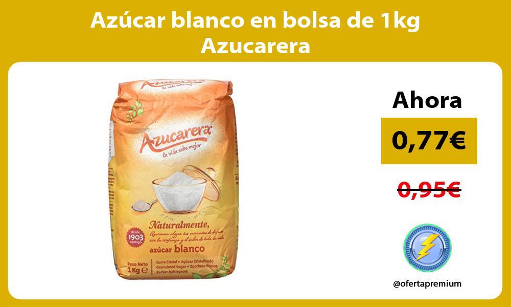 Azúcar blanco en bolsa de 1kg Azucarera