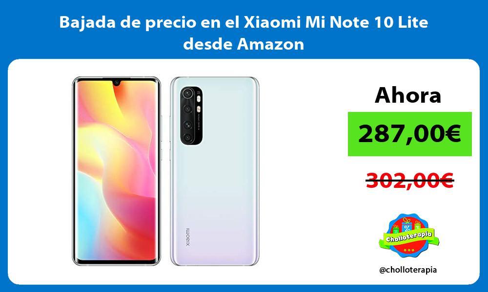 Bajada de precio en el Xiaomi Mi Note 10 Lite desde Amazon