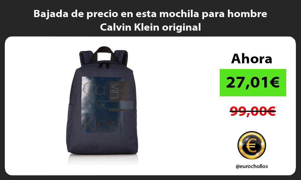 Bajada de precio en esta mochila para hombre Calvin Klein original