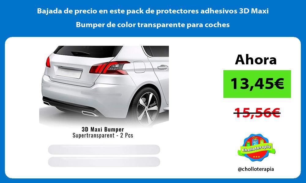 Bajada de precio en este pack de protectores adhesivos 3D Maxi Bumper de color transparente para coches