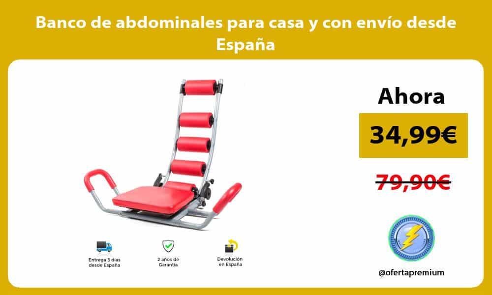 Banco de abdominales para casa y con envío desde España