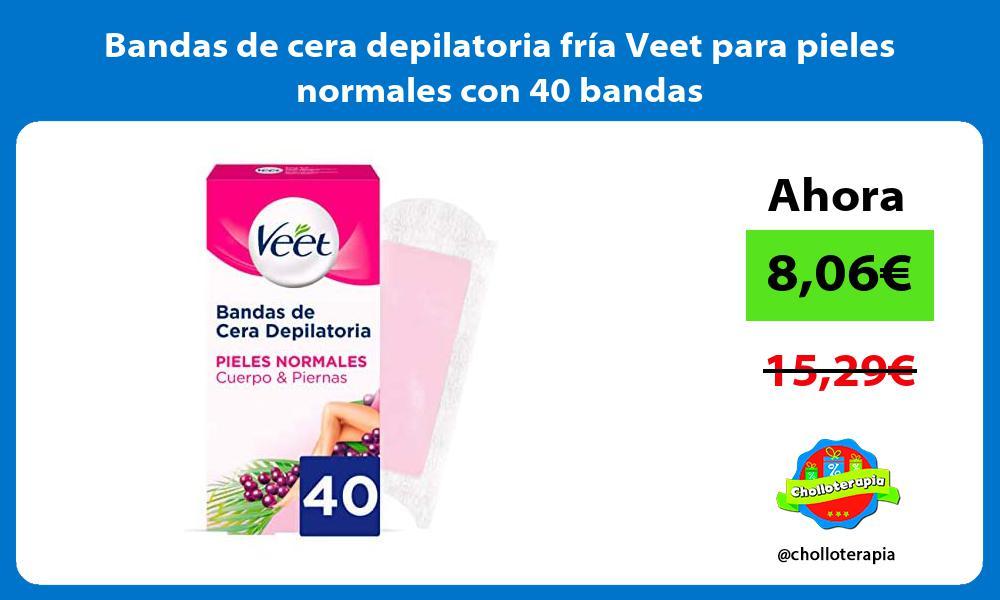Bandas de cera depilatoria fría Veet para pieles normales con 40 bandas