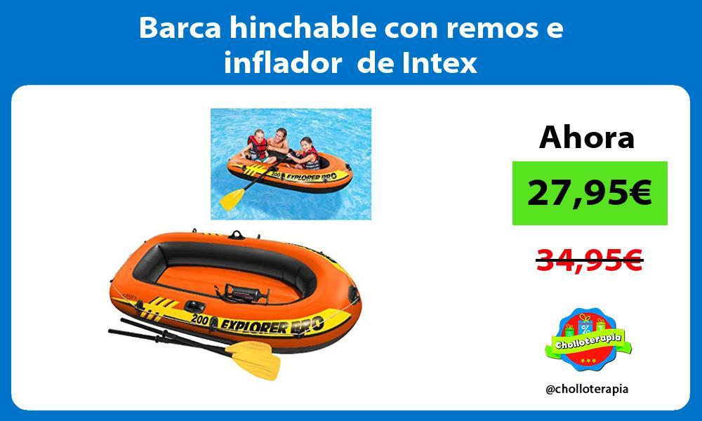 Barca hinchable con remos e inflador de Intex