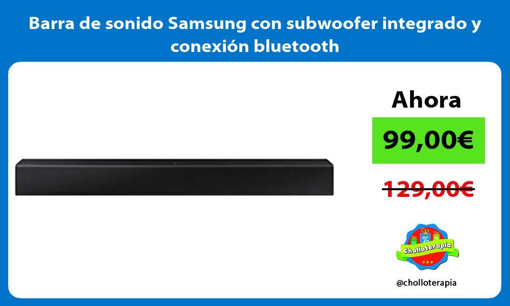 Barra de sonido Samsung con subwoofer integrado y conexión bluetooth
