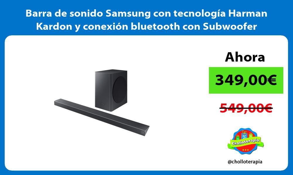 Barra de sonido Samsung con tecnología Harman Kardon y conexión bluetooth con Subwoofer