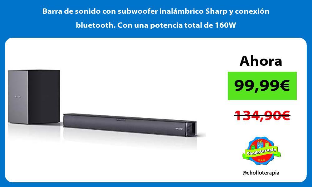 Barra de sonido con subwoofer inalámbrico Sharp y conexión bluetooth Con una potencia total de 160W