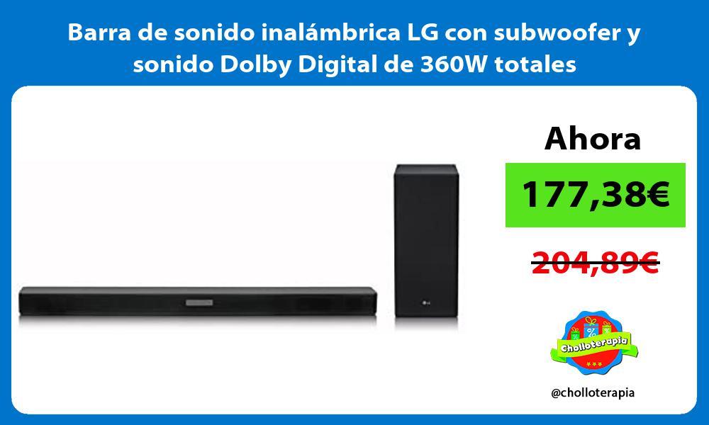 Barra de sonido inalámbrica LG con subwoofer y sonido Dolby Digital de 360W totales