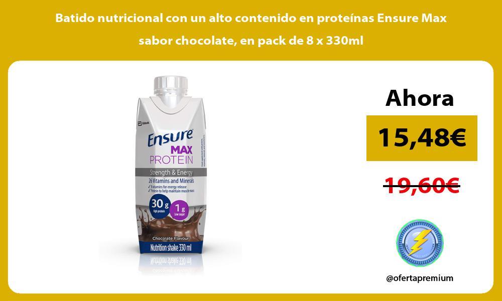Batido nutricional con un alto contenido en proteínas Ensure Max sabor chocolate en pack de 8 x 330ml