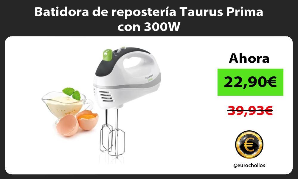 Batidora de repostería Taurus Prima con 300W