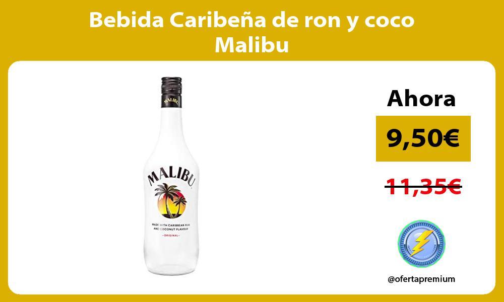 Bebida Caribeña de ron y coco Malibu
