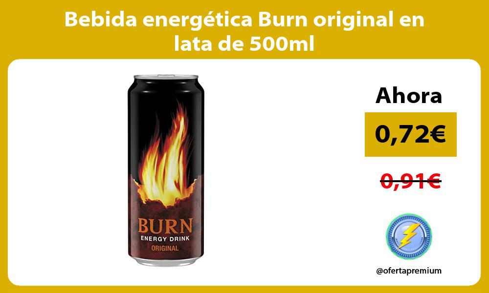 Bebida energética Burn original en lata de 500ml