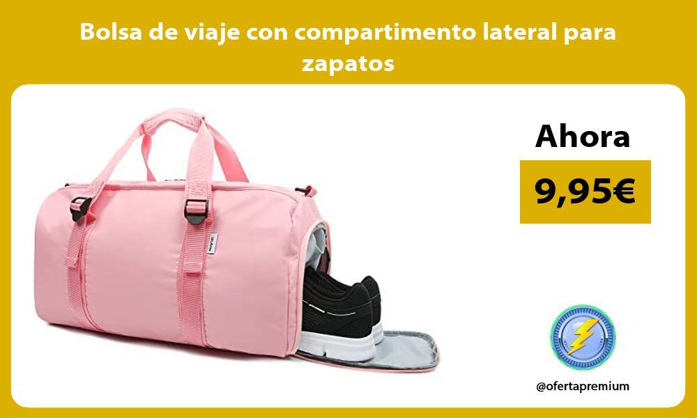 Bolsa de viaje con compartimento lateral para zapatos
