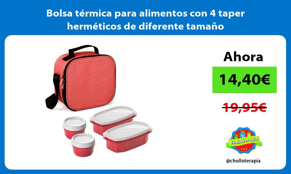 Bolsa térmica para alimentos con 4 taper herméticos de diferente tamaño