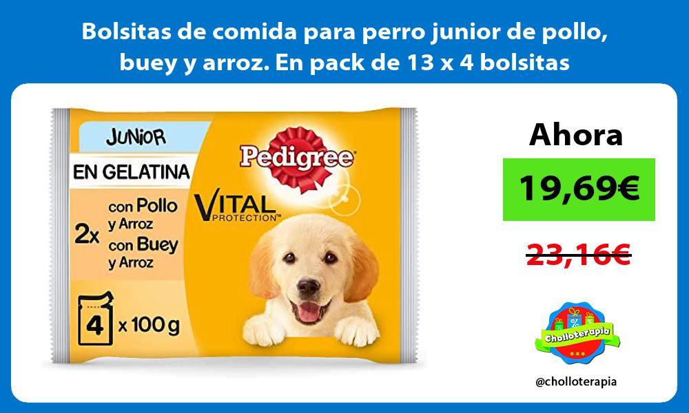 Bolsitas de comida para perro junior de pollo buey y arroz En pack de 13 x 4 bolsitas