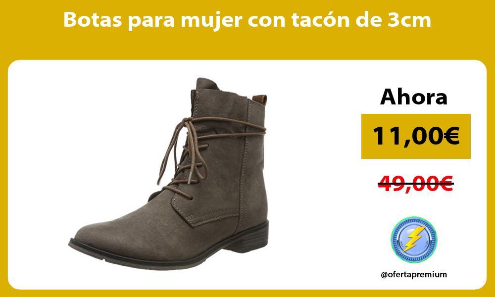 Botas para mujer con tacón de 3cm