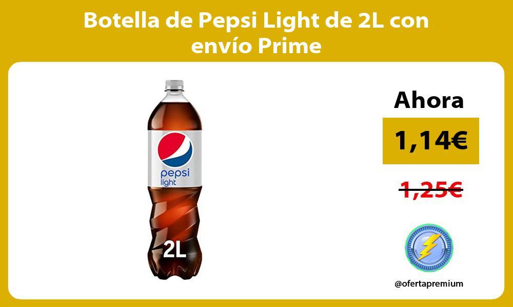 Botella de Pepsi Light de 2L con envío Prime
