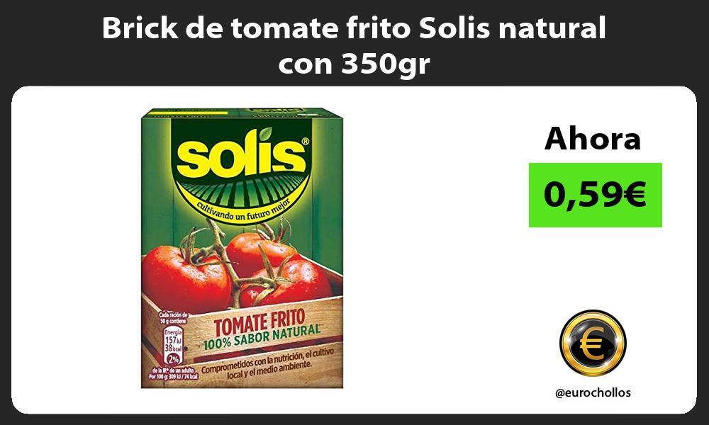 Brick de tomate frito Solis natural con 350gr
