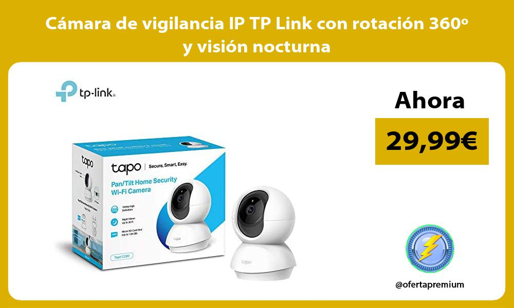 Cámara de vigilancia IP TP Link con rotación 360º y visión nocturna
