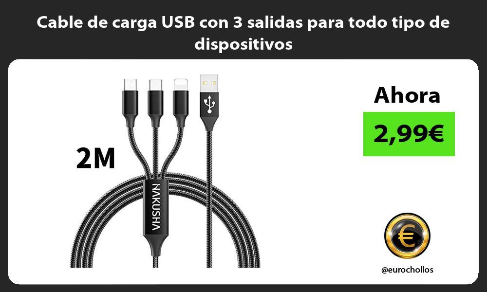 Cable de carga USB con 3 salidas para todo tipo de dispositivos