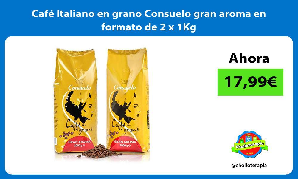 Café Italiano en grano Consuelo gran aroma en formato de 2 x 1Kg
