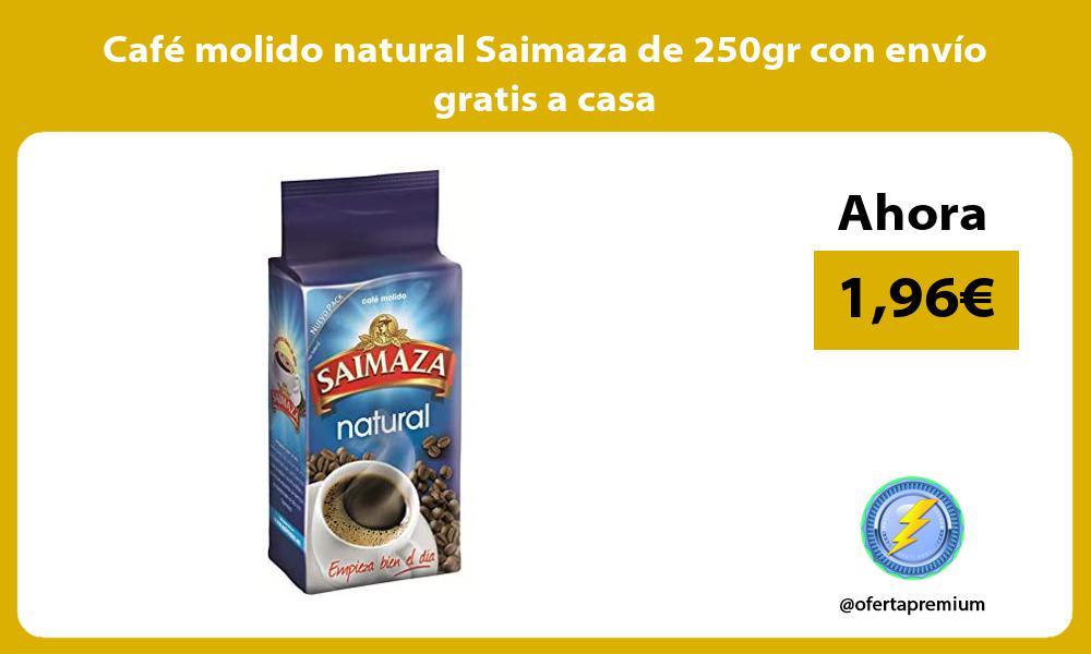 Café molido natural Saimaza de 250gr con envío gratis a casa