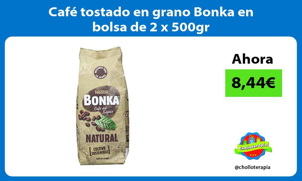 Café tostado en grano Bonka en bolsa de 2 x 500gr