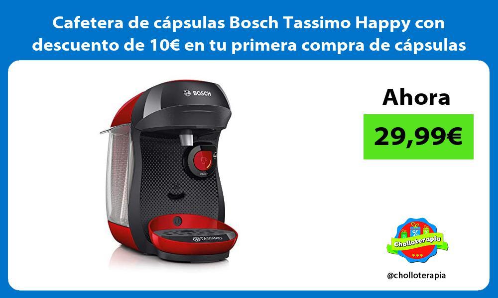 Cafetera de cápsulas Bosch Tassimo Happy con descuento de 10€ en tu primera compra de cápsulas