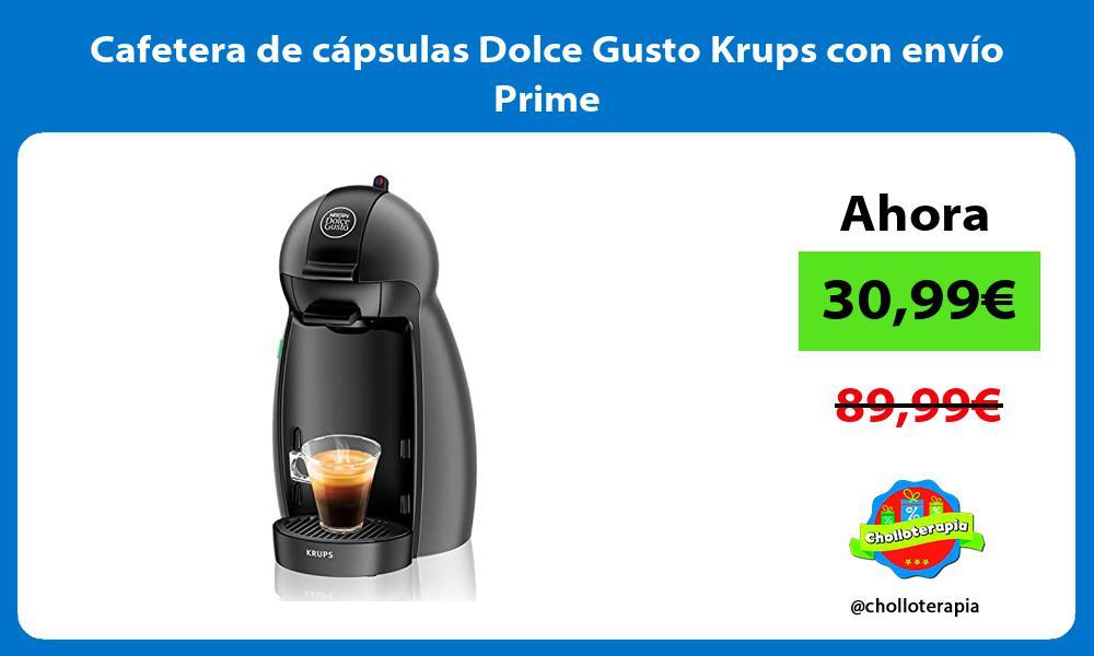 Cafetera de cápsulas Dolce Gusto Krups con envío Prime