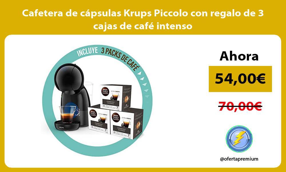 Cafetera de cápsulas Krups Piccolo con regalo de 3 cajas de café intenso