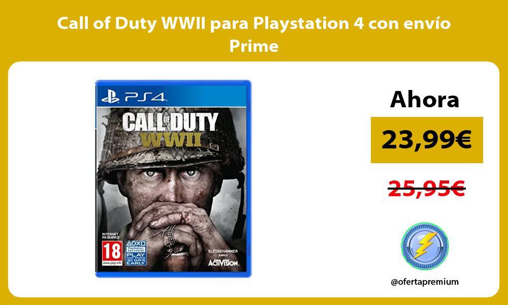 Call of Duty WWII para Playstation 4 con envío Prime