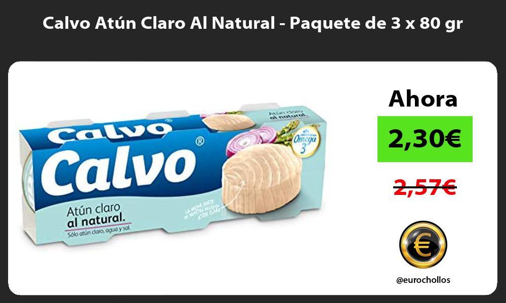 Calvo Atún Claro Al Natural Paquete de 3 x 80 gr