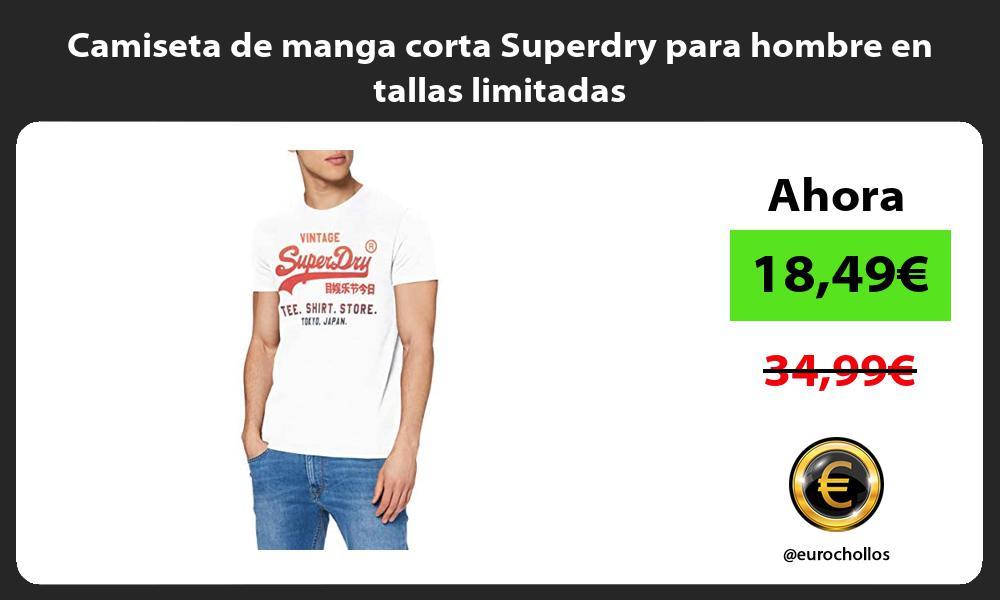 Camiseta de manga corta Superdry para hombre en tallas limitadas