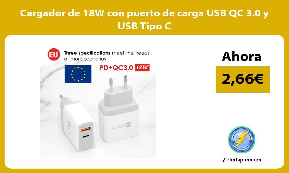 Cargador de 18W con puerto de carga USB QC 3 0 y USB Tipo C