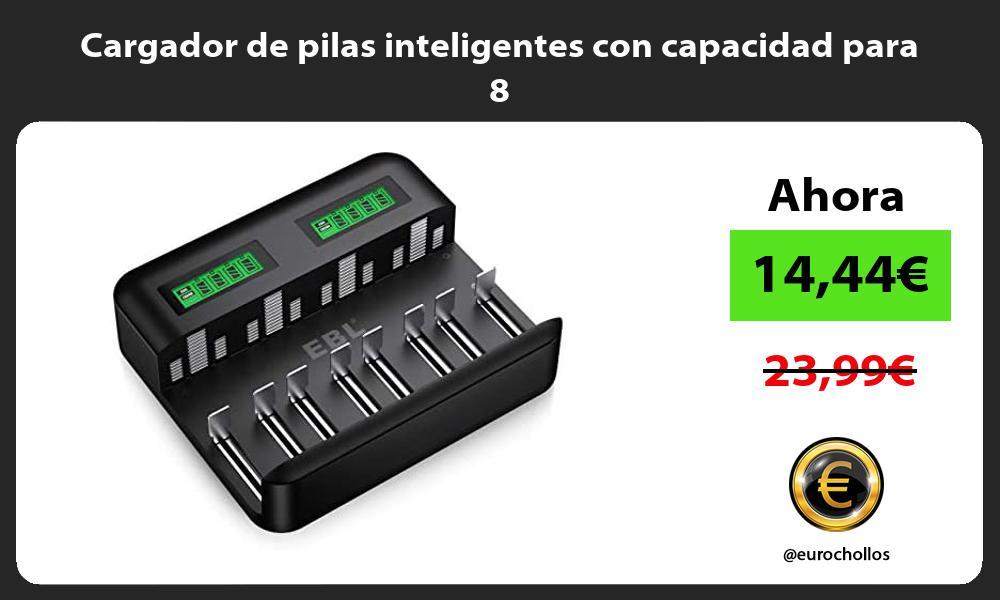 Cargador de pilas inteligentes con capacidad para 8