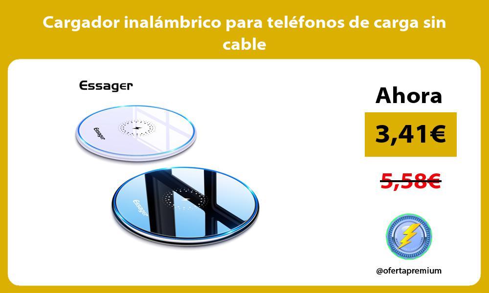Cargador inalámbrico para teléfonos de carga sin cable