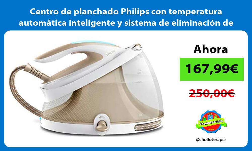 Centro de planchado Philips con temperatura automática inteligente y sistema de eliminación de cal