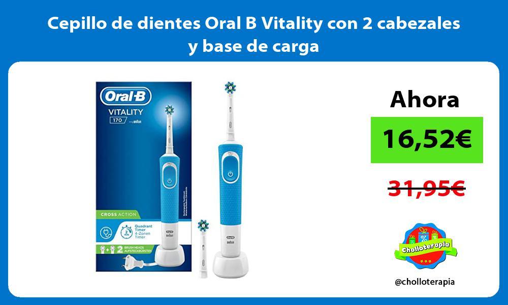 Cepillo de dientes Oral B Vitality con 2 cabezales y base de carga